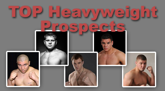 Searching For Heavyweight Prospects